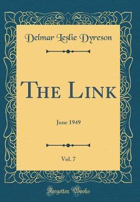 The Link, Vol. 7 by Delmar Leslie Dyreson image