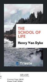 The School of Life by Henry Van Dyke image