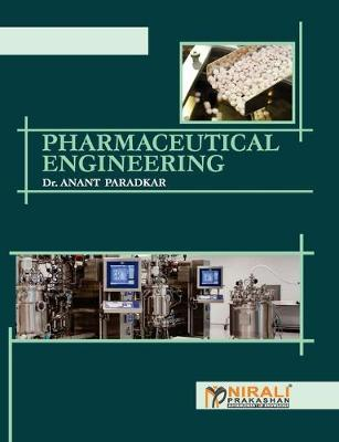 Pharmaceutical Engineering by Anant Dr Paradkar