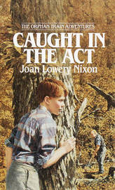 Caught in the ACT by Joan Lowery Nixon image
