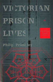 Victorian Prison Lives by Philip Priestley image