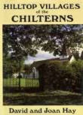 Hilltop Villages of the Chilterns by David Hay