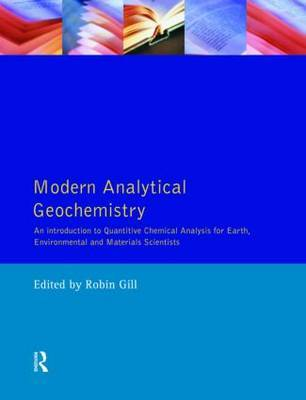 Modern Analytical Geochemistry by Robin Gill