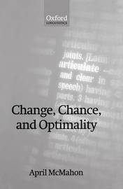 Change, Chance, and Optimality by April McMahon