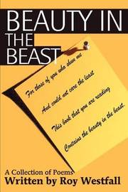 Beauty in the Beast: A Collection of Poems by Roy Westfall image