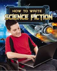 How to Write Science Fiction by Megan Kopp
