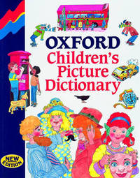 Oxford Children's Picture Dictionary by L.A. Hill