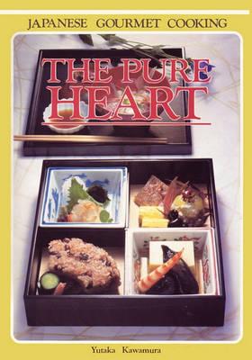 The Pure Heart by Yukata Kawamura