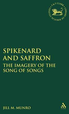 Spikenard and Saffron by Jill M. Munro image