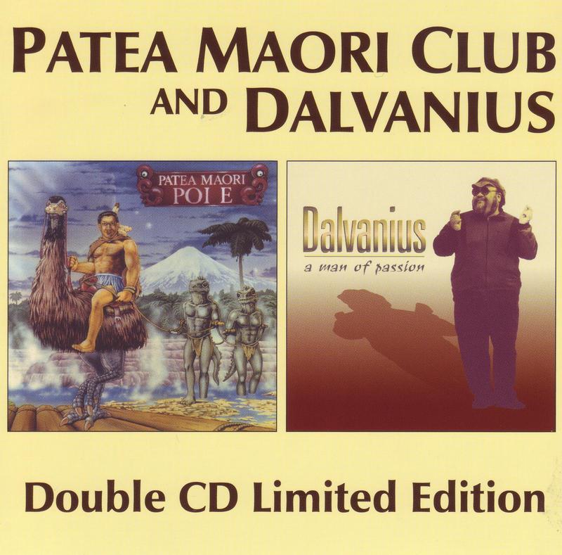 Poi E / A Man Of Passion: Limited Edition (2CD) by Patea Maori Club and Dalvanius image