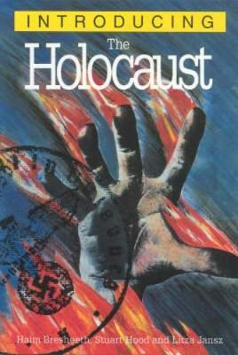 Introducing the Holocaust by Haim Bresheeth