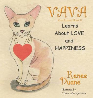 Vava Learns about Love and Happiness by Renee Duane