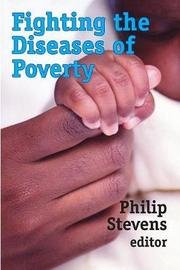 Fighting the Diseases of Poverty by Philip Stevens image