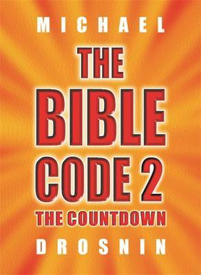 The Bible Code 2 by Michael Drosnin