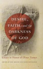 Desire, Faith, and the Darkness of God image