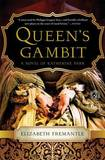 Queen's Gambit by Elizabeth Fremantle