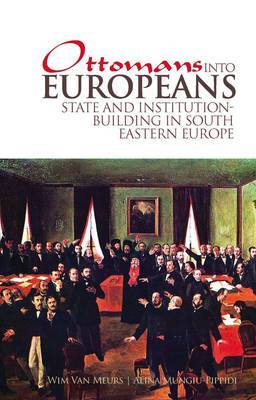 Ottomans into Europeans by Wim P.van Meurs