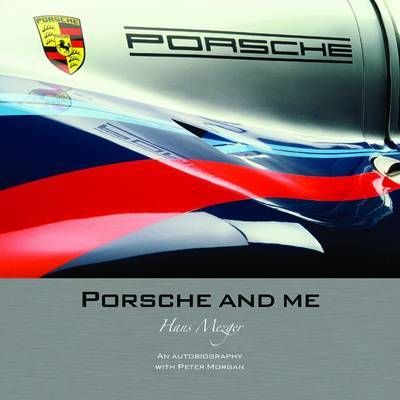 Porsche and Me by Hans Mezger image