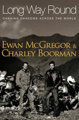 Long Way Round by Ewan McGregor image