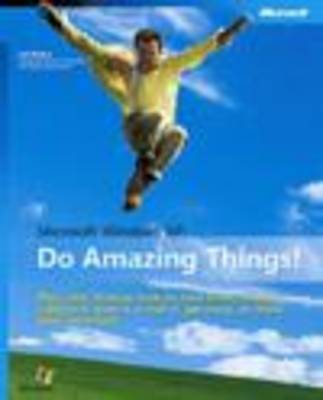 Microsoft Windows XP: Do Amazing Things by Joli Ballew image
