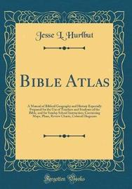 Bible Atlas by Jesse L Hurlbut image