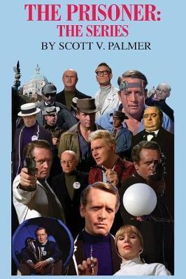 The Prisoner by Scott Palmer