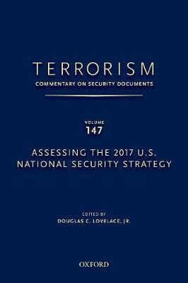 Terrorism: Commentary on Security Documents Volume 147