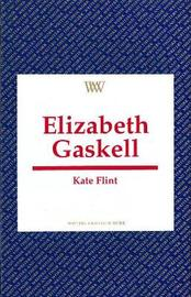 Elizabeth Gaskell by Kate Flint image