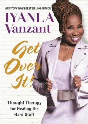 Get Over It! by Iyanla Vanzant image