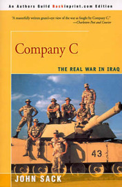 Company C: The Real War in Iraq by John Sack image