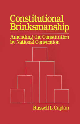 Constitutional Brinksmanship by Russell L Caplan image