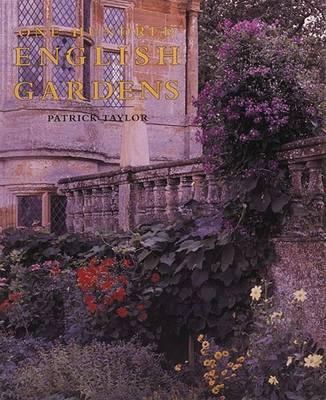 One Hundred English Gardens by Patrick Taylor image