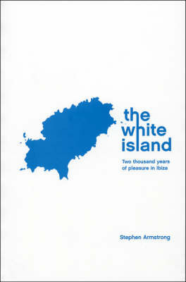 The White Island by Stephen Armstrong