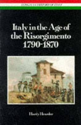 Italy in the Age of the Risorgimento 1790 - 1870 by Harry Hearder image