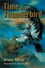Time of the Thunderbird by Diane Silvey image