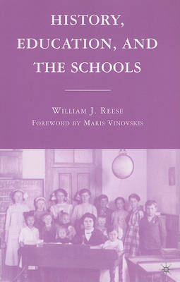 History, Education, and the Schools by William J Reese image
