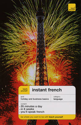 Teach Yourself Instant French by Elisabeth Smith