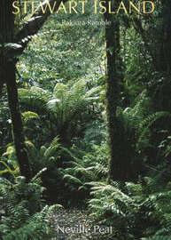 Stewart Island: A Rakiura Ramble by Neville Peat image