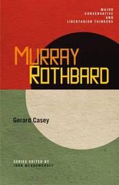 Murray Rothbard by Gerard Casey