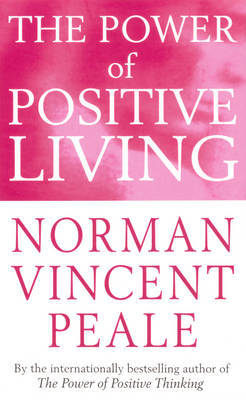 The Power Of Positive Living by Norman Vincent Peale image