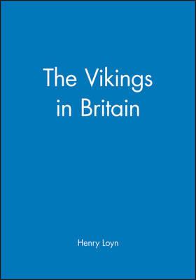The Vikings in Britain by Henry Loyn image
