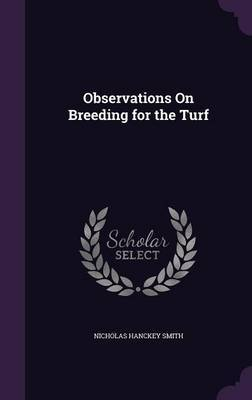 Observations on Breeding for the Turf by Nicholas Hanckey Smith image