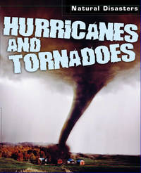 Natural Disasters: Hurricanes and Tornadoes by Richard Spilsbury image