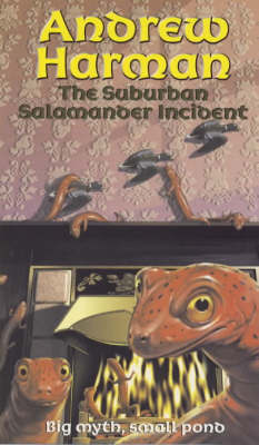 The Suburban Salamander Incident by Andrew Harman image