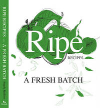 Ripe Recipes: Book 2 by AMR Consulting (Angela Redfern)