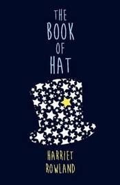 The Book of Hat by Harriet Rowland