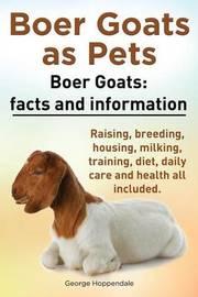 Boer Goats as Pets. Boer Goats by George Hoppendale