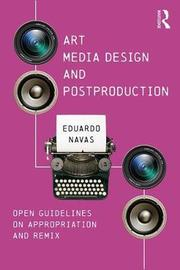 Art, Media Design, and Postproduction by Eduardo Navas
