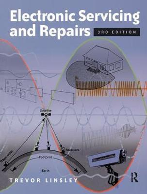 Electronic Servicing and Repairs, 3rd ed by Trevor Linsley image