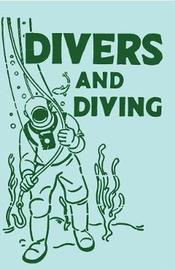 Divers and Diving by Adam Gowans Whyte
